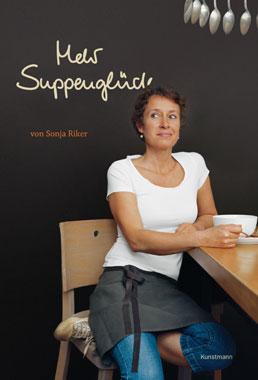 Kochbuch für Familien Suppenglück Sonja Riker Cover