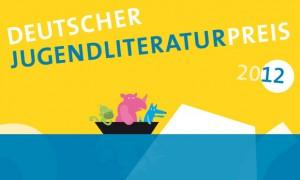 Deutscher-Jugendliteraturpreis-2012-Nominierungs-Liste