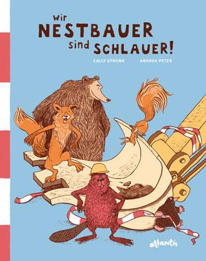 Kinderbuch Wir Nestbauer sind schlauer, Waldtiere Cover