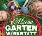 Gartenbuch für Kinder Meine Gartenwerkstatt
