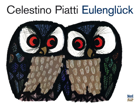 Kinderbuch-Eulen-Bilderbuch-Cover Celestino Piatti Eulenglück NordSüd Verlag