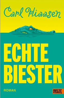 Kinderbuch: Echte Biester von Carl Hiaasen, 2013 im Beltz Verlag erschienen
