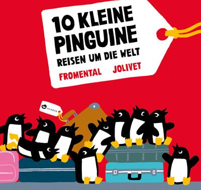 Kinderbuch-Tipp im Familienmagazin HIMBEER: 10 kleine Pinguine reisen um die Welt