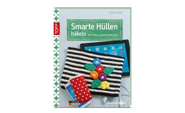 Gewinnspiel: Smarte Hüllen häkeln