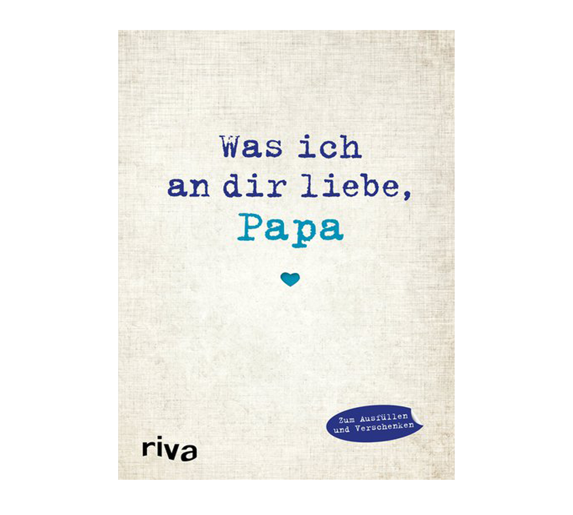 Buch Was ich an dir liebe, Papa | HIMBEER Magazin