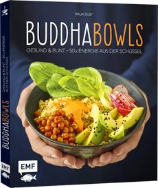 Essen Machen: Buddha Bowls | HIMBEER Verlag